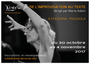 "Stage ""De l'improvisation au texte"" @ Pioggiola 